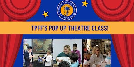 Pop Up Theatre Class tickets