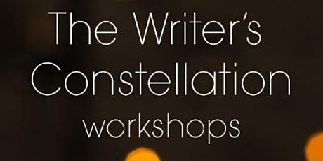 The Writer's Constellation™ Fiction Workshop: From Idea to Story tickets