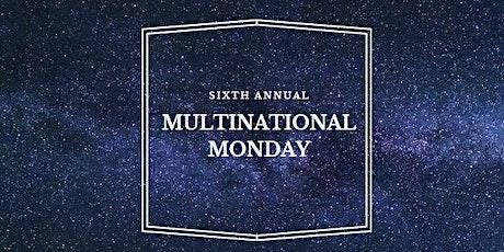 Multinational Monday tickets