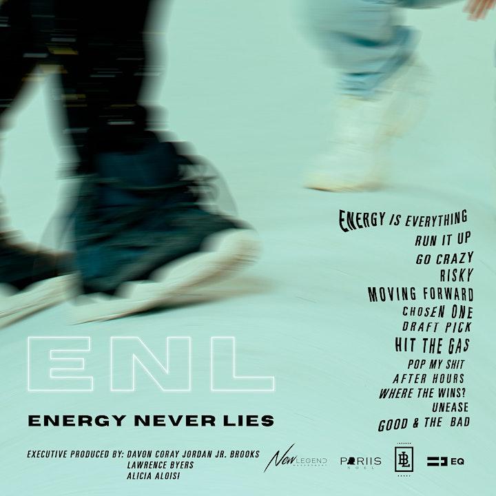 (ENERGY NEVER LIES) ALBUM RELEASE PARTY image