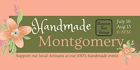 Handmade Montgomery - Local Artisans Event tickets