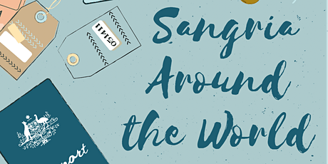 Sangria Around the World - Wine and Food Festival tickets