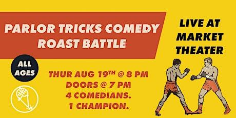 Parlor Tricks Comedy Roast Battle tickets
