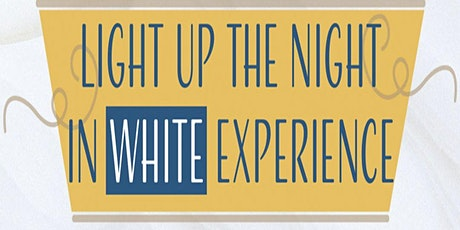 Light Up the Night in White Experience tickets