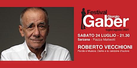 Parole e Musica: Dante e la canzone d'autore con Roberto Vecchioni biglietti