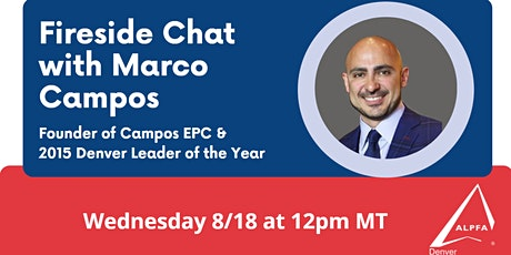 Fireside Chat with Marco Campos | ALPFA Denver tickets