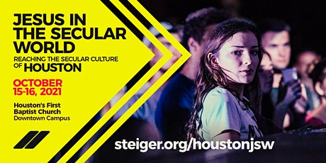 Jesus in the Secular World - Reaching the Secular Culture of Houston tickets