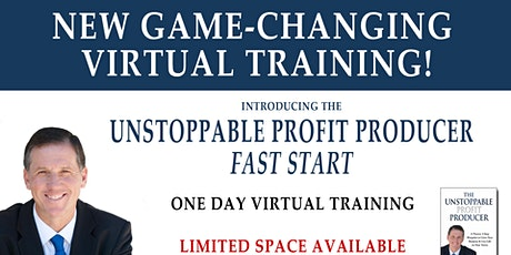 Unstoppable Profit Producer Fast Start Virtual Event tickets