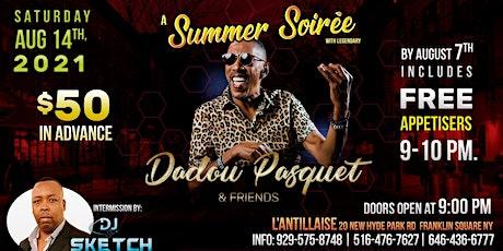 Summer Soiree With Legendary Dadou Pasquet & Friends tickets