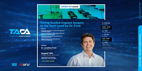 Taking Guided Implant Surgery to the Next Level tickets