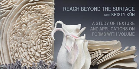 Kristy Kún:  Reach Beyond the Surface: A study of texture and applications tickets