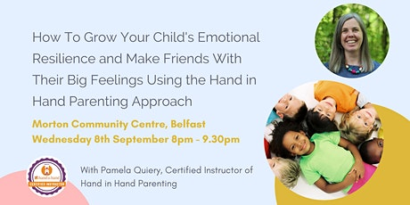 How To Grow Your Child's Emotional Resilience & Make Friends With Feelings tickets