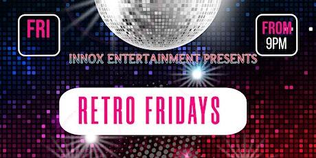 Retro Fridays tickets