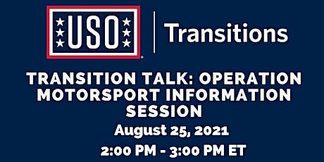 Transition Talk: Operation Motorsport Information Session tickets
