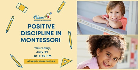 Positive Discipline in Montessori - Thursday July 29  at 6:30 PM tickets