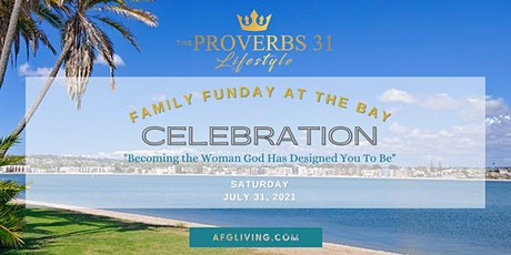 The Proverbs 31 Lifestyle Dinner Celebration & Family at the Bay tickets
