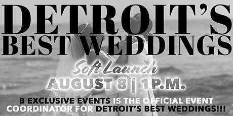 Detroit's Best Weddings Soft Launch Event tickets