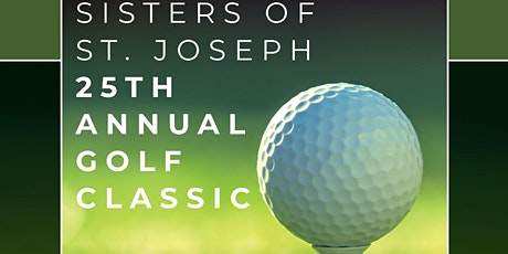 Sisters of St. Joseph 25th Annual Golf Outing tickets