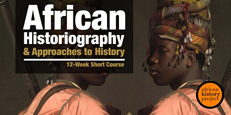 African Historiography and Approaches to History tickets