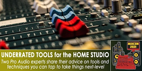 Home Studio: the Most Underrated Tools (and Tips) tickets