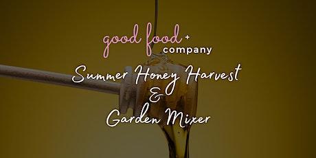 Summer Honey Harvest & Garden Mixer tickets