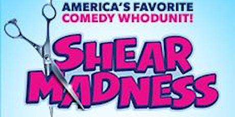 Shear Madness (Murder Mystery Comedy) tickets