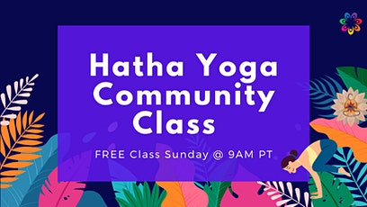 Hatha Yoga Community Class -75 Min- FREE Yoga Class tickets