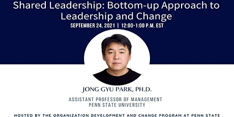 Webinar 18: Shared Leadership: Bottom-up Approach to Leadership and Change tickets