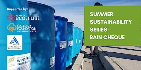 Summer Sustainability Series - Rain Cheque tickets