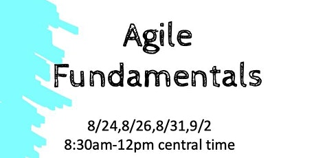 Agile Bootcamp-August 2021 (Virtual) tickets