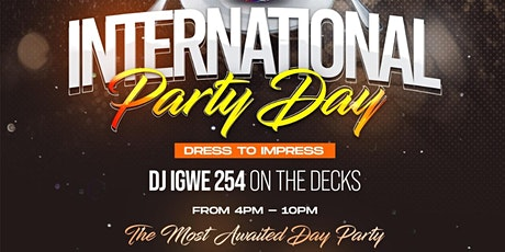 INTERNATIONAL DAY PARTY tickets