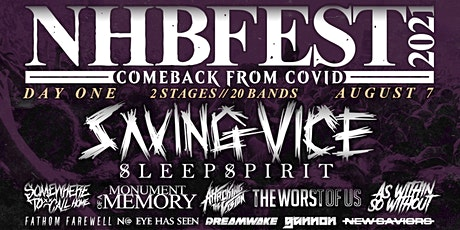NHBFEST DAY ONE: Saving Vice, SleepSpirit, Monument of a Memory & more tickets