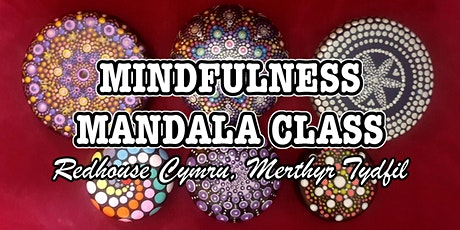 Mindfulness Mandalas for Beginners - Day 1 of 2 -Redhouse Cymru tickets