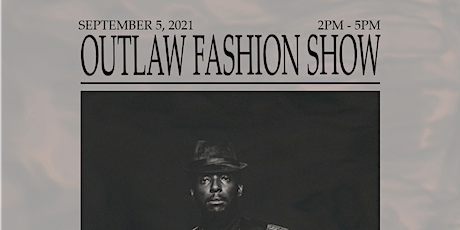 OUTLAW FASHION SHOW tickets