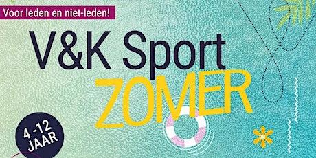 V&K Sport Zomer! tickets
