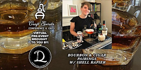 2021 ADI Conference pre-event: Bourbon & Cigar Pairings w/ Distilled Living tickets