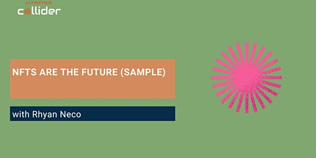 NFTs are the Future (Sample Event) tickets