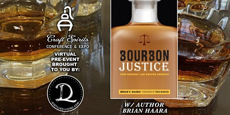 2021 ADI Conference pre-event: Bourbon Justice w/ author Brian Haara tickets
