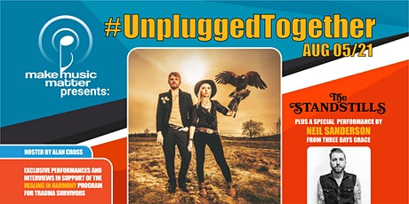 #UnpluggedTogether with The Standstills feat. Neil Sanderson tickets