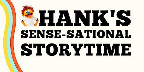 Hank's Sense-sational Storytime tickets