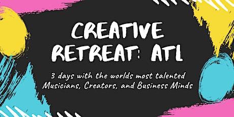 Creative Retreat : ATL  (special guest: Mickey Factz & Fuze the MC) tickets