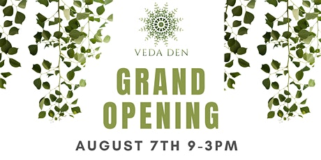 Grand Opening - The Veda Den tickets