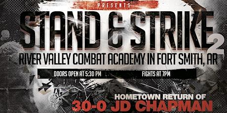 MFC Stand & Strike 2 tickets