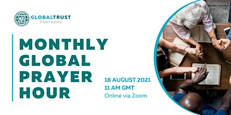 August Monthly Global Prayer Hour tickets