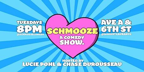 SCHMOOZE. A Comedy Show. tickets