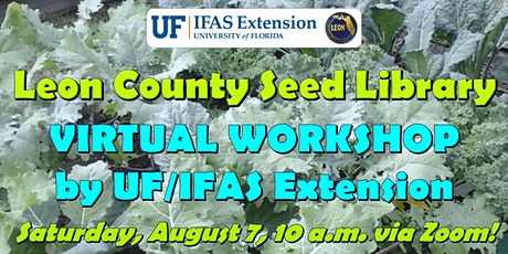 Leon County Seed Library Virtual Workshop tickets