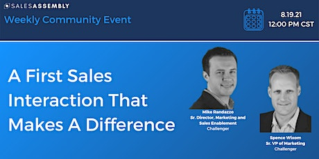 A First Sales Interaction That Makes A Difference Tickets