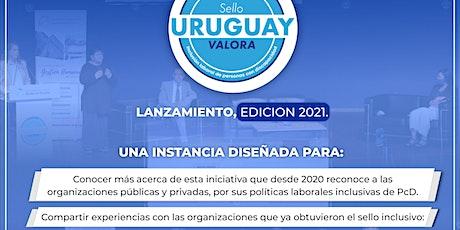 Lanzamiento edición 2021: Sello Inclusivo Uruguay Valora entradas