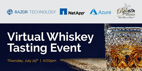 Razor Technology & NetApp Exclusive Virtual Whiskey Tasting Event tickets