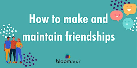 How to Make and Maintain Friendships tickets